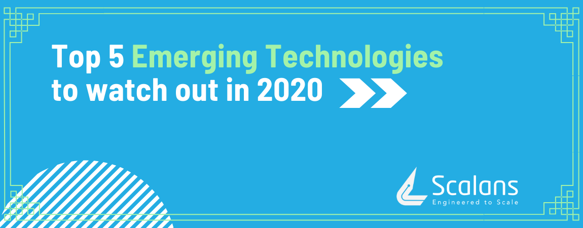 Top-5-Emerging-Technologies-that-will-Rule-in-2020