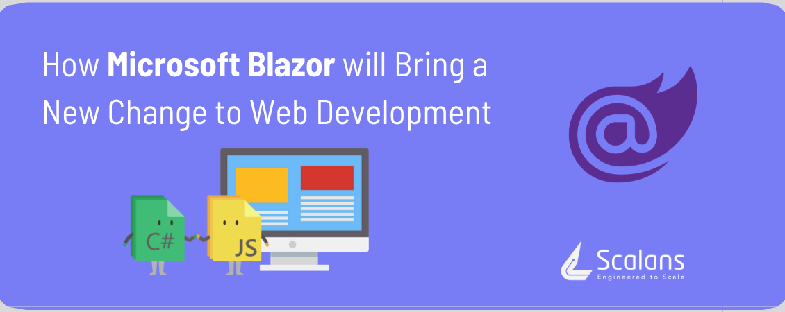 How-Microsoft-Blazor-will-Bring-a-New-Change-to-Web-Development