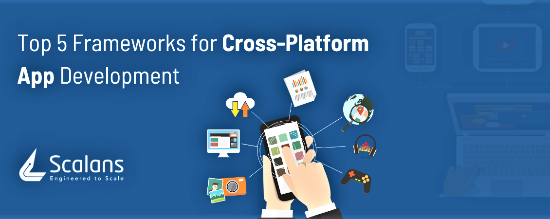Top 5 Frameworks for Cross-Platform App Development-1150x450