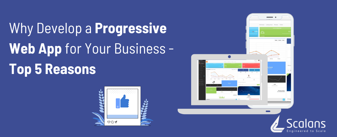 Why-Develop-a-Progressive-Web-App-for-Your-Business-Top-5-Reasons