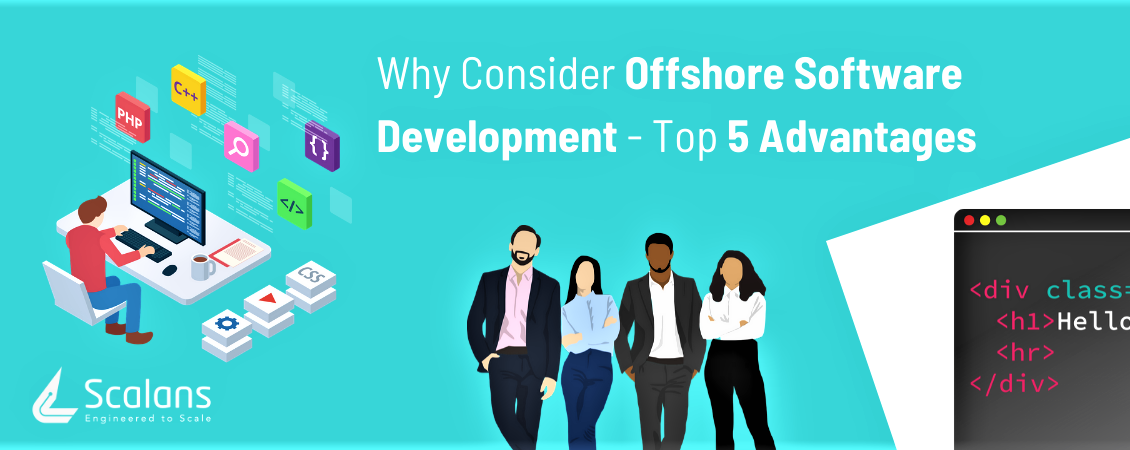 Why-Consider-Offshore-Software-Development-Top-5-Advantages