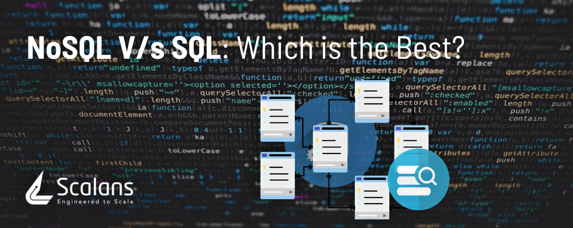 NoSQL Vs SQL Which is the Best