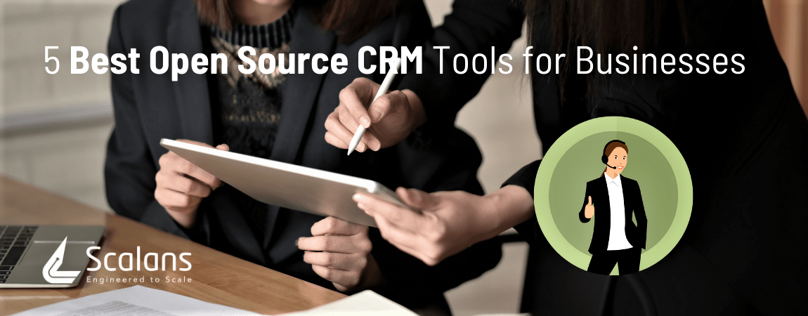 5 Best Open Source CRM Tools for Businesses