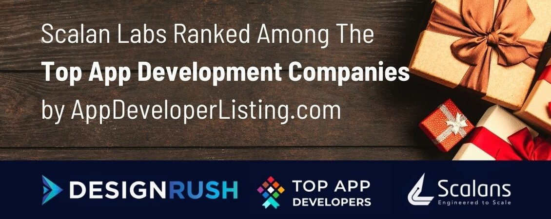 Scalan Labs Ranked Among The Top App Development Companies by AppDeveloperListing.com 2020