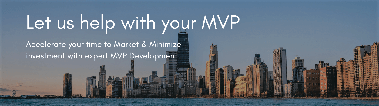 Mobile App MVP Development in Chicago