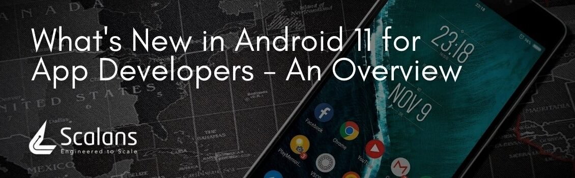 What's New in Android 11 for App Developers - An Overview